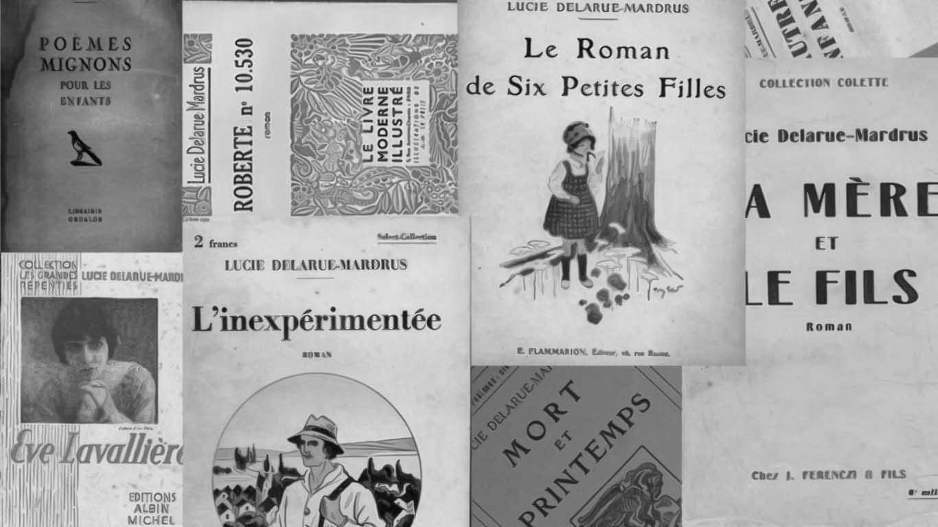 couvertures ouvrages lucie delarue mardrus